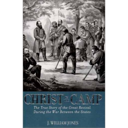 Christ in the Camp;  a hardbound reprint of Jones' 3rd edition. It includes hundreds of letters from the chaplains in the appendix